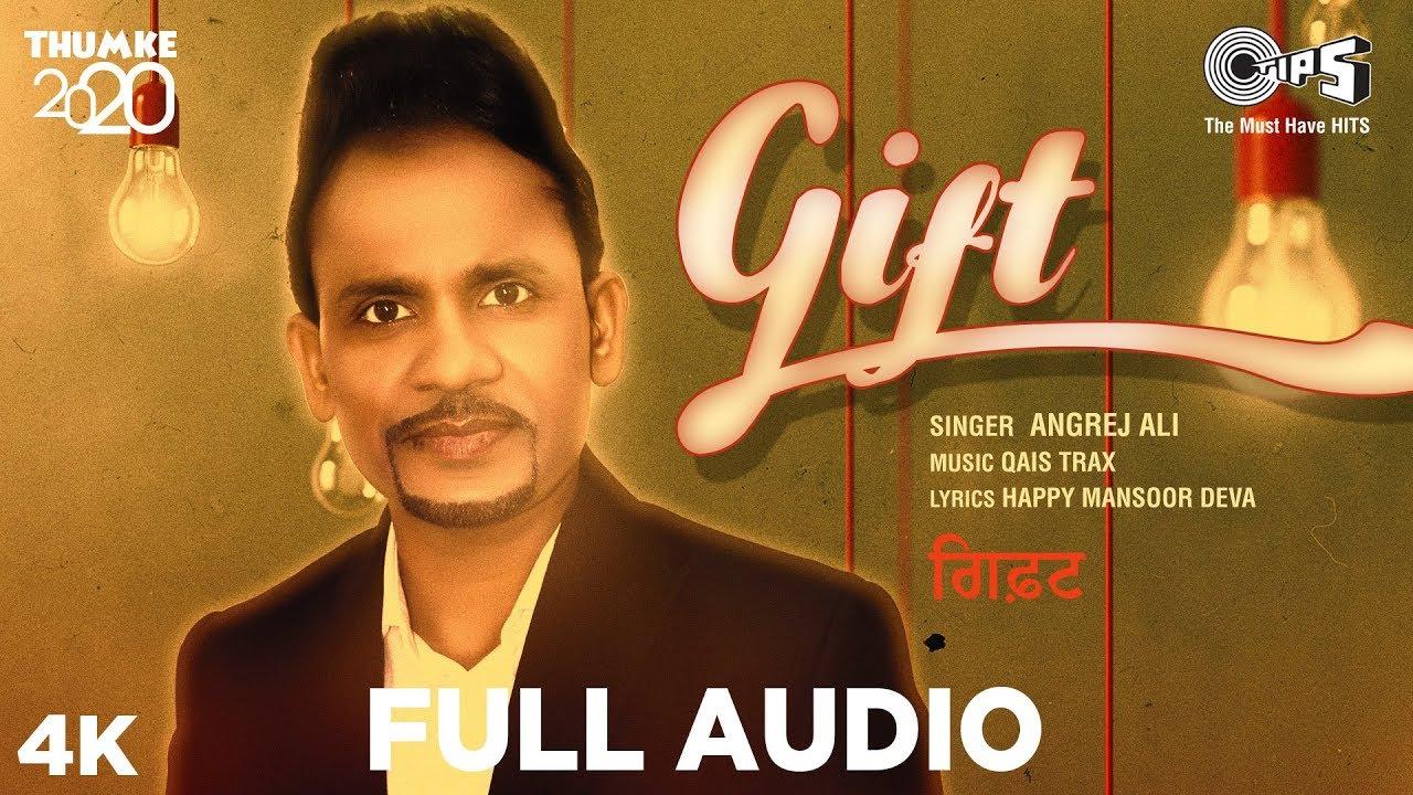 New Punjabi Song 2020 | GIFT - Full Audio | Angrej Ali| Qais Trax | New Punjabi Song 2020