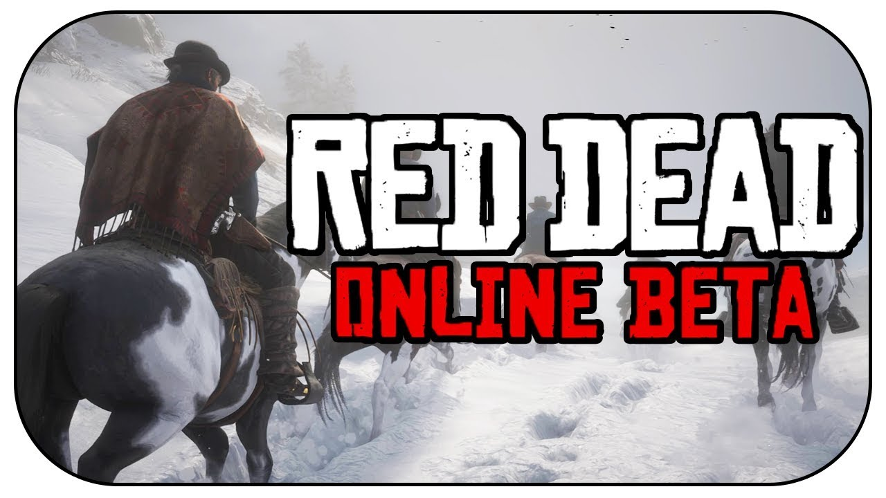 Red Dead Redemption 2 Online Beta How To Get Access Red Dead