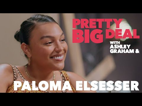 How  Paloma Elsesser deals with her insecurities | Pretty Big Deal with Ashley Graham