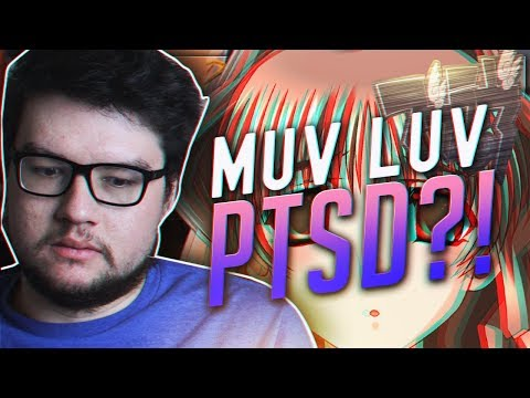 DYRUS GETS PTSD FROM MUV-LUV ALTERNATIVE!?!