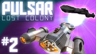 Pulsar Lost Colony #2 FIRST CONTACT