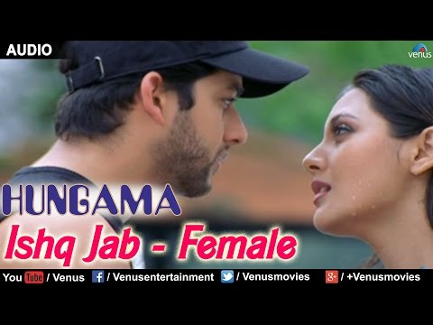 Ishq Jab - Female (Hungama)