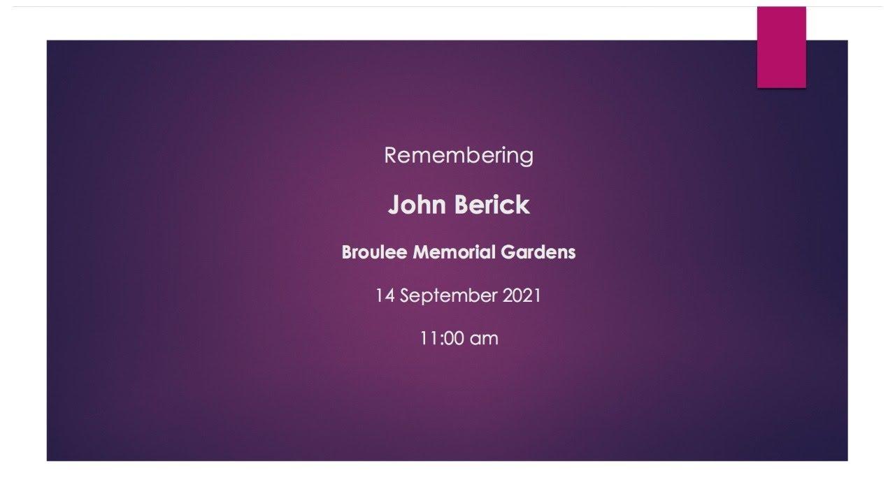 Vale: Dr John Berick