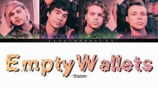 5SOS - Empty Wallets // color coded lyrics