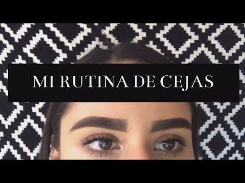 MI RUTINA DE CEJAS| Debanny Serna