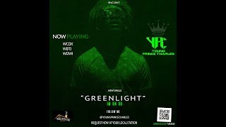 Young Prince Charles (YPC) -  GreenLight (I'm On Go) Official Video
