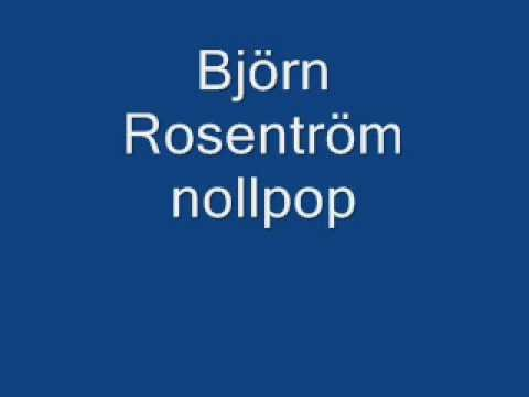 Bjorn Rosenstrom - Nollpop