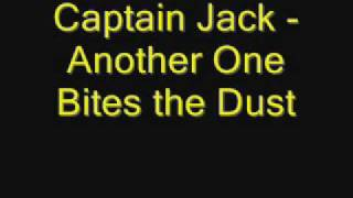 Watch Captain Jack Another One Bites The Dust video