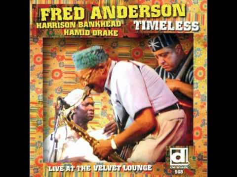Fred Anderson - By Many Names