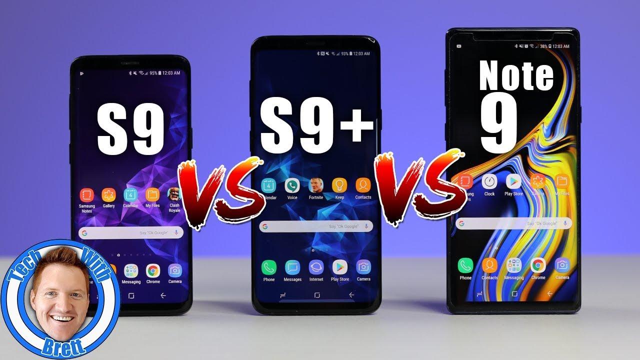 Samsung Galaxy S9 Vs S9 Vs Note 9 Full Comparison Youtube