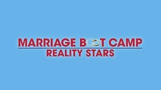 Marriage Boot Camp: Reality Stars, Season 6 Sneak Peek
