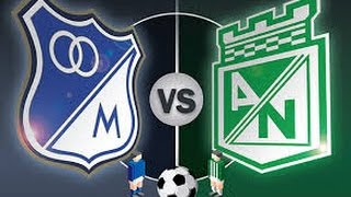 Millonarios vs Atletico Nacional full match