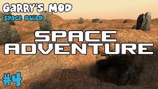 Space Adventure - Ep 4 (Garry's Mod Space Build)
