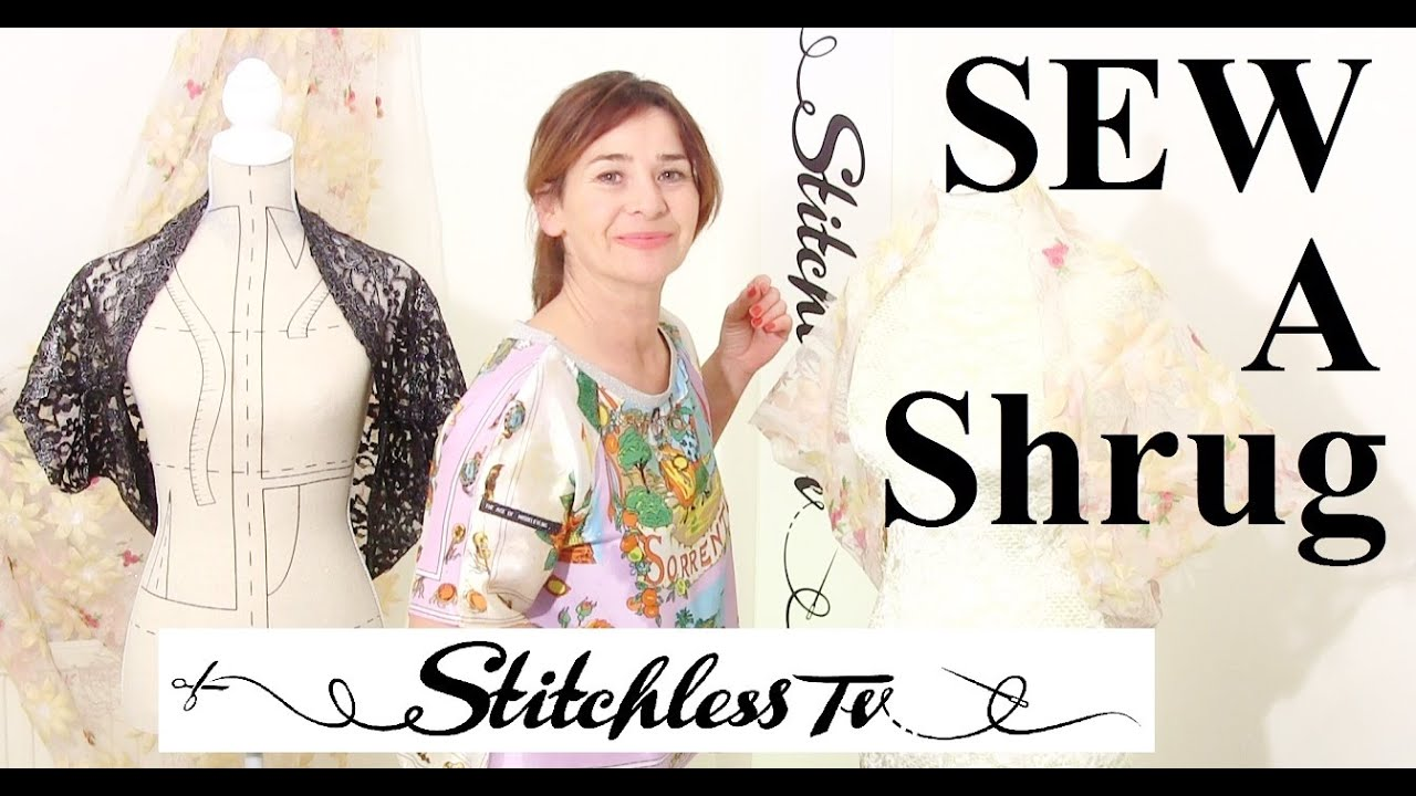 Diy How To Sew An Easy Lace Shrug Youtube