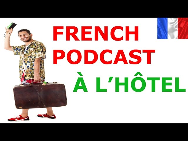 Learn French. Situation. At the hotel reception Videos De Viajes