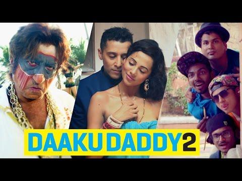Daaku Daddy 2 - ishQ Bector ft Shakti Kapoor, Funk You [Director's Cut]