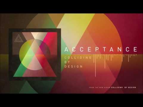 Acceptance - Colliding By Design (Full Album)