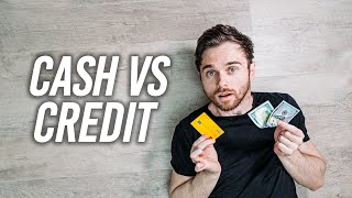 Cash Vs Credit - Which Is Better?