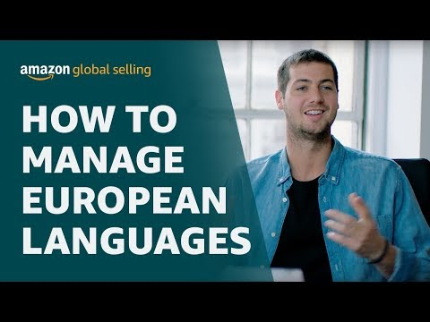 How to sell on Amazon Europe: Managing European languages