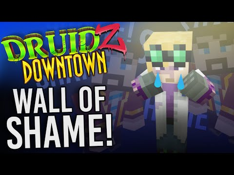 Minecraft Druidz Downtown #36 - Wall of Shame