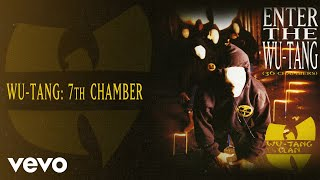 Wu-Tang Clan - Wu-Tang: 7th Chamber (Audio)