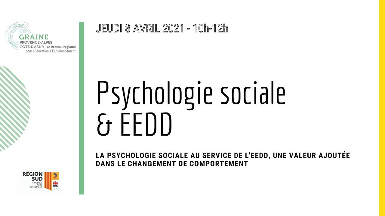 Replay Webinaire Psychologie sociale & EEDD : une valeur ajoutée dans le changement de comportement