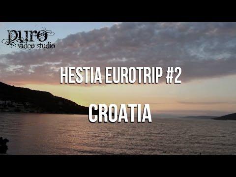 Hestia Euro Trip 2 - Croatia