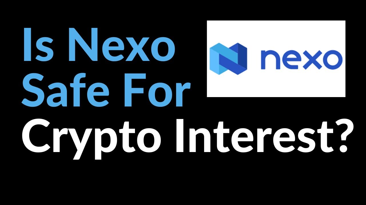 Download Is Nexo Safe For Earning Crypto Interest?
