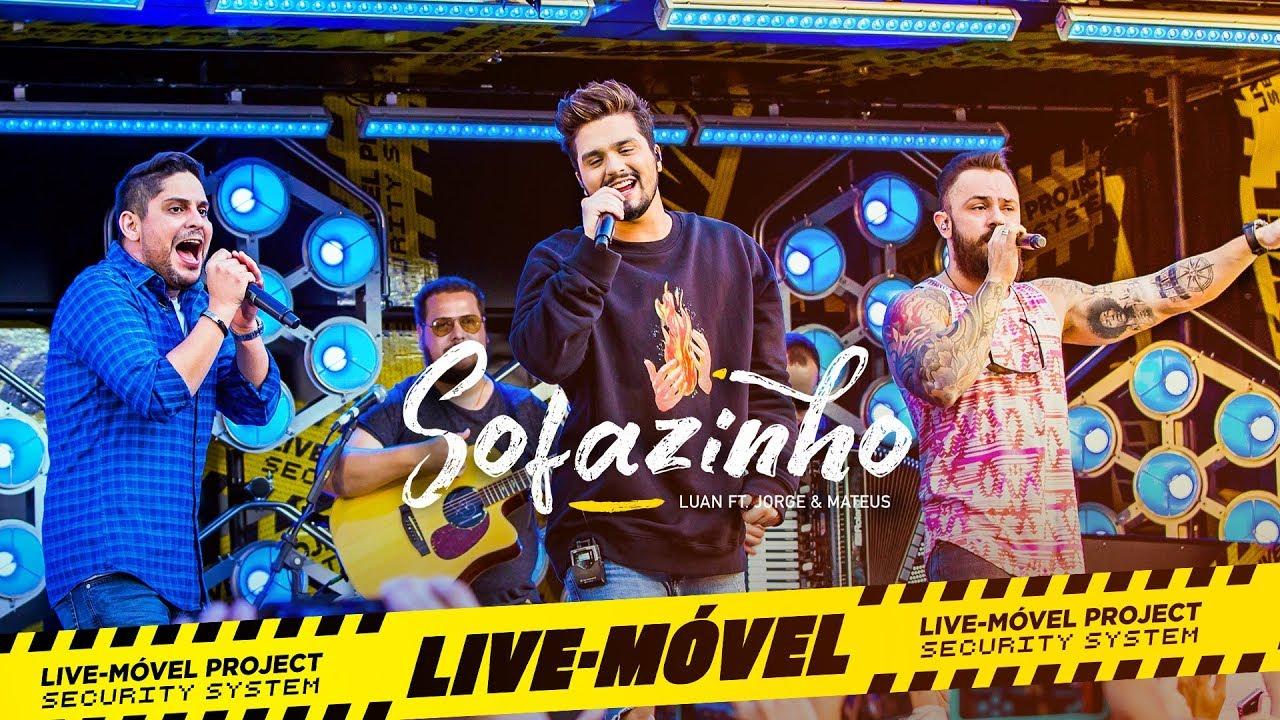 Luan Santana | Sofazinho Part. Jorge e Mateus (Video Oficial) - Live-Móvel #1