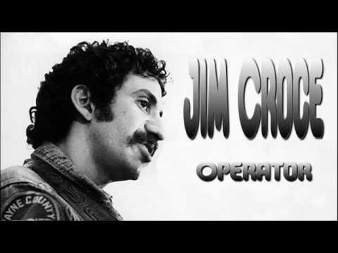 Jim Croce + Operator + Lyrics/HQ