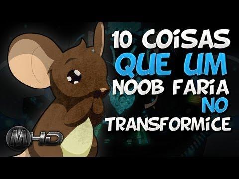 10 Coisas que um noob faria no Transformice