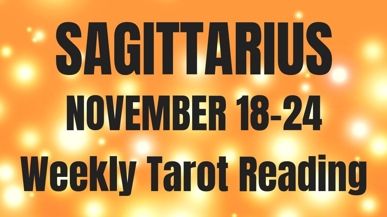 SAGITTARIUS NOVEMBER 18-24 2018 ~ IT ENDS!