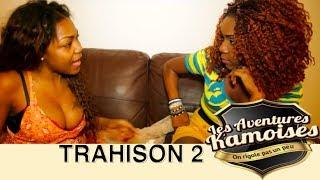 Les Aventures Kamoises - Trahison part 2
