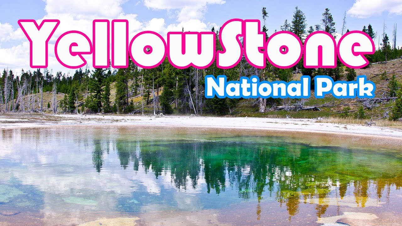 yellowstone national park | amazing places on our planet | vacation