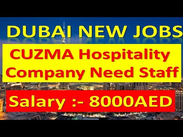 Jobs In Dubai Directly From Company Salary :-1000-5000AED