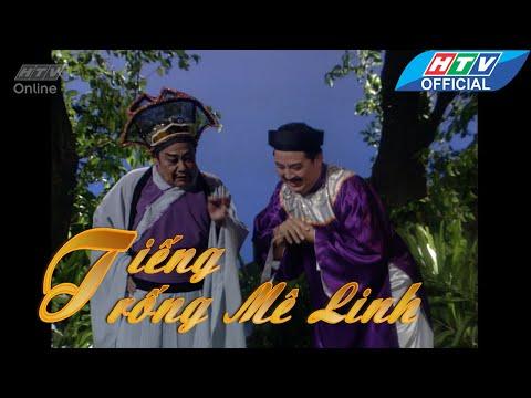 Cải lương | Tiếng trống Mê Linh | Chương Hầu Bảo Quốc mưu phản | HTV