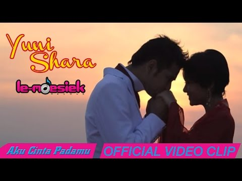 Yuni Shara - Aku Cinta Padamu [Official Music Video]