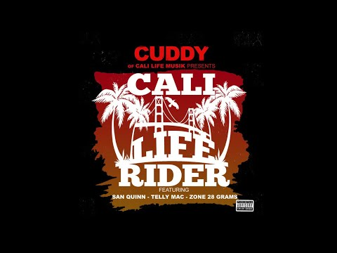 3. CUDDY CALI LIFE RIDER FEATURING SAN QUINN, TELLY MAC ZONE, 28 GRAMS