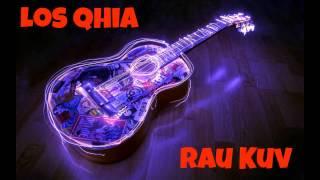 Los Qhia Rau Kuv by Unknown