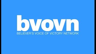 Believer's Voice of Victory Network Live Stream
