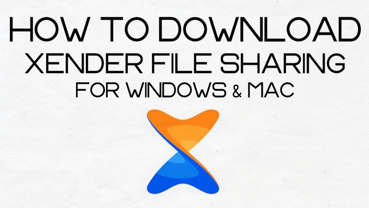 How To Download And Install Xender On PC - Windows 10/8/7 ...