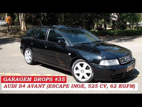 Garagem Drops #35: Audi S4 Avant traz escape inox e 525 cv