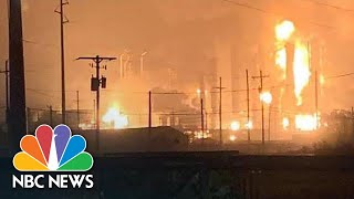 Inferno Follows Huge Explosion At Chemical Plant In Port Neches, Texas | NBC News