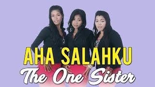 LAGU BATAK TERBARU 2019 - The One Sister - AHA SALAHKU - Cipt. Elbanus Manik #lagubatak