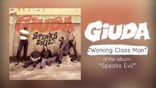 Giuda - Working Class Man (Speaks Evil Album Stream)