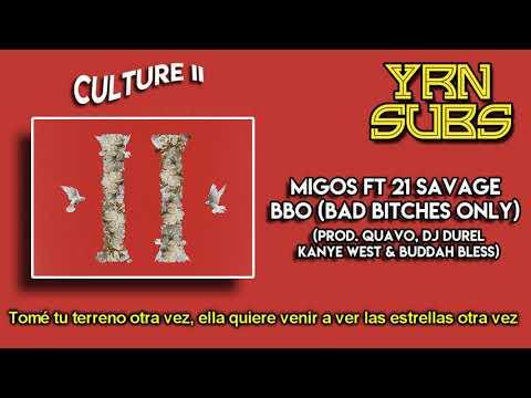 Migos - BBO (Bad B*tches Only) Ft. 21 Savage (Subtitulado Al Español)