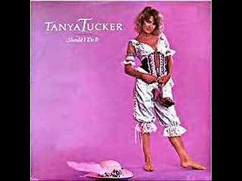 Tanya Tucker-When Will I Be Loved?