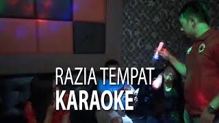 NET JATENG - RAZIA TEMPAT KARAOKE