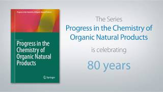 Progress in the Chemistry of Organic Natural Products is celebrating 80 years