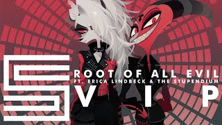 Silva Hound ft. Erica Lindbeck and The Stupendium - Root of All Evil VIP